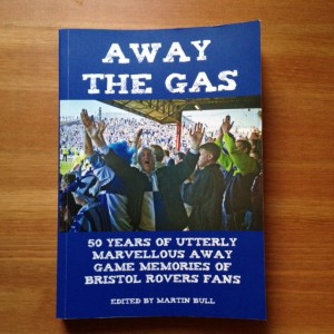 Away with the Gas book - Bristol Rovers FC