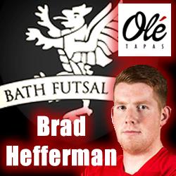 Brad Hefferman Futsal